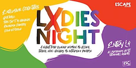 Lxdies Night tickets