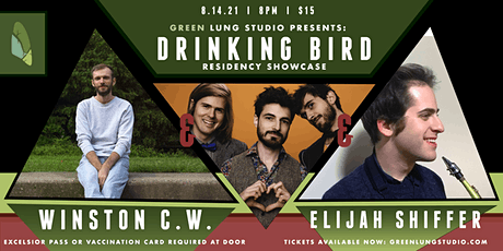 Drinking Bird Residency Showcase Feat. Elijah Shiffer, Winston C.W. tickets