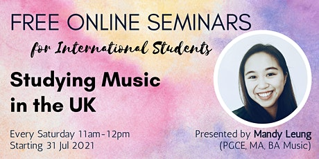 Free Online seminars: Studying Music in the UK tickets