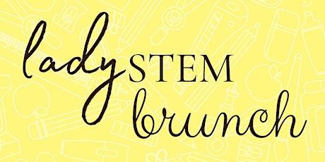 Lady STEM Back to School Brunch tickets