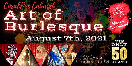 CoralFire Cabaret: Art of Burlesque tickets