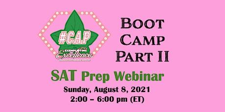 AKA #CAP℠ Boot Camp Part II - SAT Prep  Webinar tickets