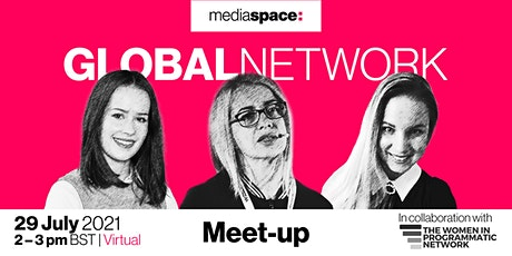 Meet People, Not Profiles - Mediaspace GLOBAL NETWORKING, July 2021 tickets