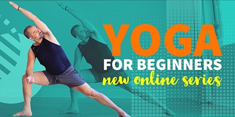 YOGA FOR BEGINNERS   Summer Online Series   Pay-what-you-can tickets