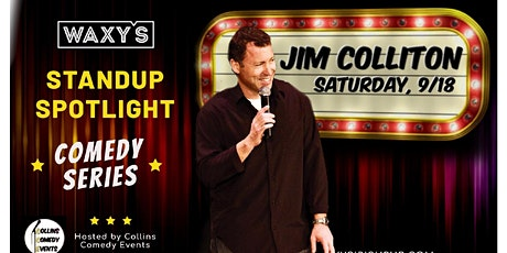 Waxy's Comedy Spotlight - Jim Colliton tickets