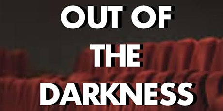Out of the Darkness tickets