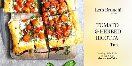 Roasted TOMATO & HERBED RICOTTA  Tart - Free Works tickets