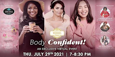 Body Confident: A Celebration of Women tickets