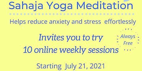 Sahaja Yoga Meditation - Reduce Anxiety and Stress Effortlessly for free tickets