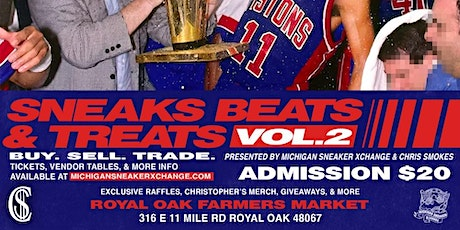 SNEAKS BEATS & TREATS - JULY 31ST 5-10PM PRESENTED BY MSXC & CHRIS SMOKES tickets