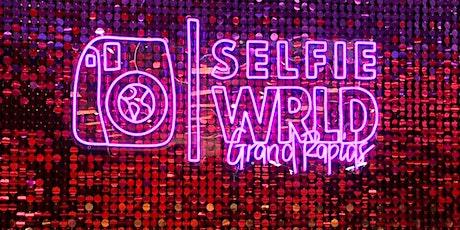 Selfie Wrld| Grand Rapids Meetup tickets
