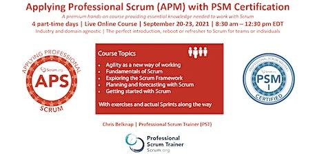 Scrum.org Applying Professional Scrum (APS)- Live Online  Sept 20-23, 2021 tickets