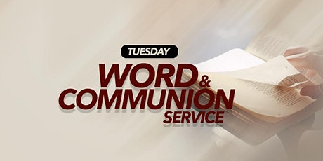 Tuesday Word and Communion Service 17/08/21 tickets