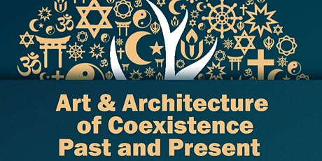 Art and Architecture of Coexistence: Past and Present tickets