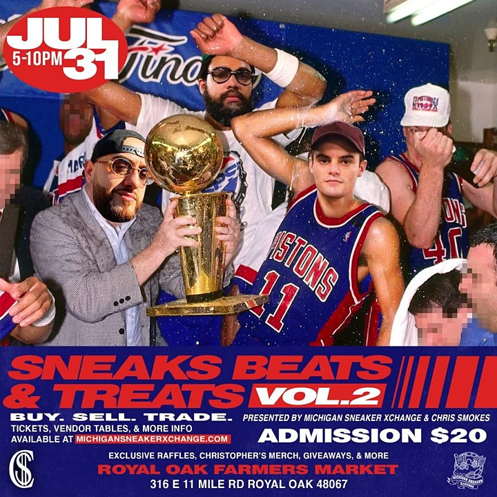 SNEAKS BEATS & TREATS - JULY 31ST 5-10PM PRESENTED BY MSXC & CHRIS SMOKES image