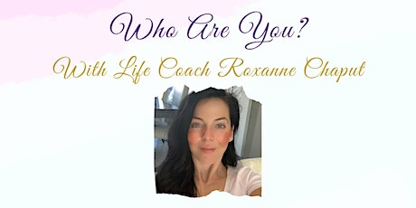 Who Are You? Finding The  Why To Your Existence! tickets