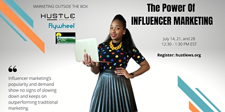 The Power of Influencer Marketing tickets