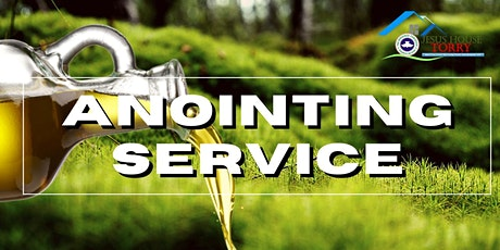 Sunday Anointing Service 08/08/21 tickets