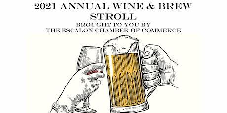 We're Back!  2021Escalon Wine & Brew Stroll tickets