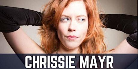 CHNO presents Chrissie Mayr tickets