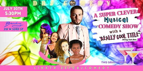 A Super Clever Musical Comedy Show with a 'Really Cool Title' tickets