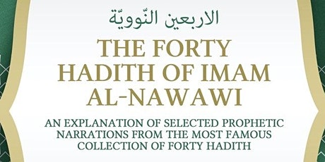 The Forty Hadith of Imam Al-Nawawi tickets