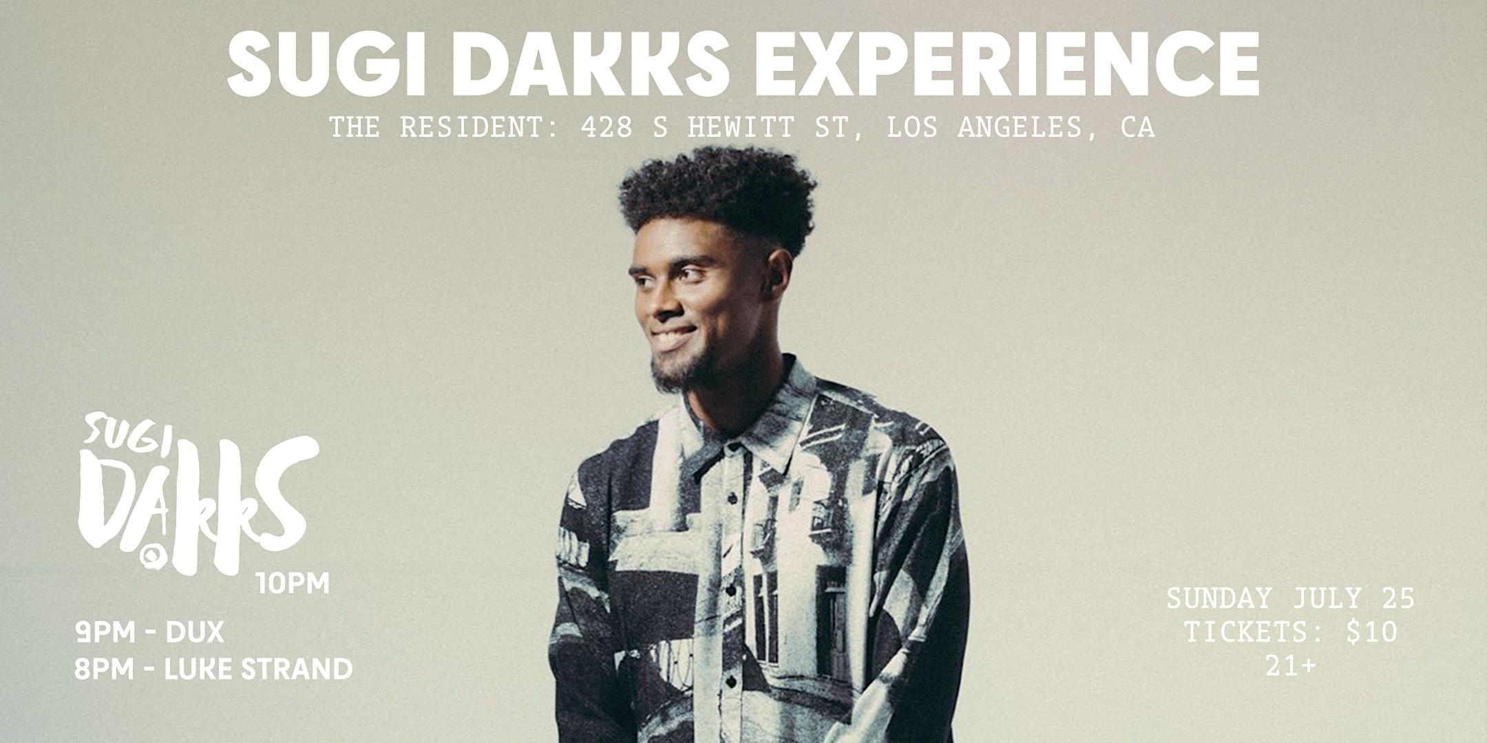 Sugi Dakks Experience