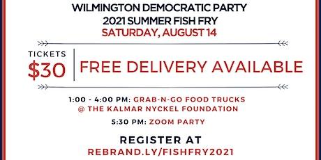 Wilmington Democratic Party 2021 Summer Fish Fry tickets