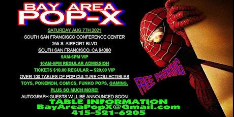 Bay Area Pop-X tickets