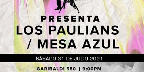 Los Paulianas + Mesa Azul entradas