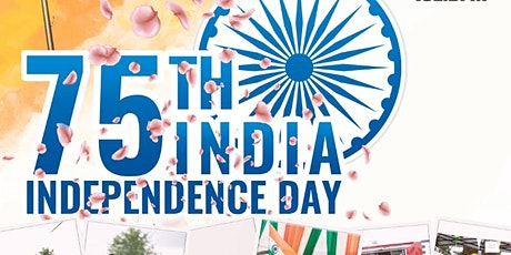 75th India Independence Day Celebrations tickets