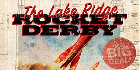 """Chestermere's Rocket Derby Event """"The Lake Ridge Launch"""" tickets"""