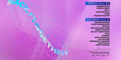 BACK TOGETHER YEG - July  30 & 31 tickets