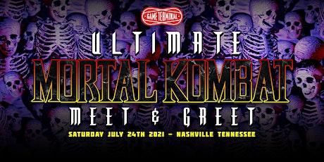 Ultimate Mortal Kombat Meet & Greet tickets