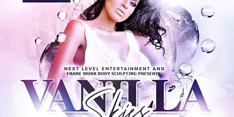 VANILLA SKIES:  mature adults, grownfolks & CLASSY crowd  ALL WHITE AFFAIR tickets