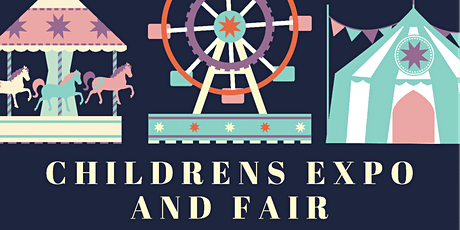 Children's Expo and Fair tickets