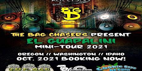 "Kuttl3ss & Big D Present: The Bag Chasers""El Guapalini"" Mini Tour CDA Idaho tickets"