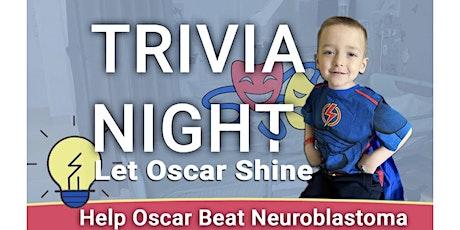Let Oscar Shine - Trivia Night & Raffle Tickets tickets