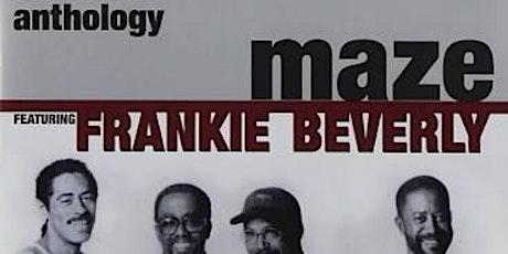 LABOR DAY CELEBRATION - LIVE MUSIC FRANKIE BEVERLY & MAZE TRIBUTE tickets