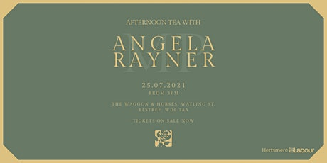 Afternoon Tea with Angela Rayner MP tickets