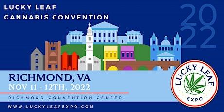 Lucky Leaf Expo Richmond, VA November 11-12, 2022 tickets