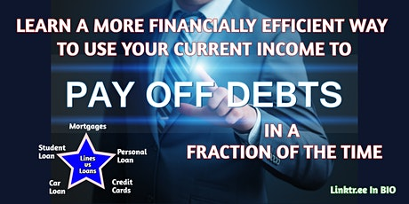 Learn  To Pay Off Debts  In A Fraction Of The Time With Your Current Income tickets
