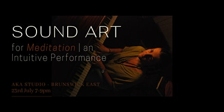 Sound Art for Meditation | An Intuitive Performance tickets