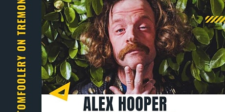 Tomfoolery On Tremont // ALEX HOOPER // 7pm Table for 2 tickets