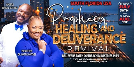 SOUTH FLORIDA, USA REVIVAL -  PROPHECY, HEALING & DELIVERANCE REVIVAL!! tickets