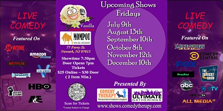 Vanilla Comedy Series  @  Mompou Newark, NJ - September 10th 7:30 Show tickets