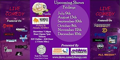 Vanilla Comedy Series  @  Mompou Newark, NJ - October 8th 7:30 Show tickets