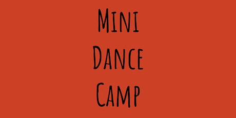Mini Dance Camp (ages 5-8) with Thalia Peterson tickets