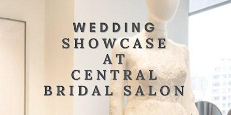 【Wedding Showcase at Central Bridal Salon】 tickets