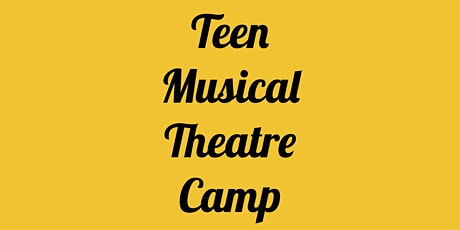 Teen Musical Theatre Camp (ages 12-18) with Thalia Peterson tickets